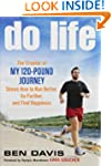 "Do Life: The Creator of ""My 120-Pound..."
