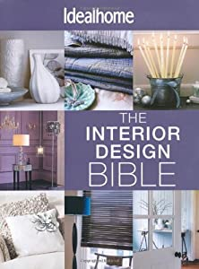 The Interior Design Bible: All the Help You Need to Create Your Perfect Space from Hamlyn