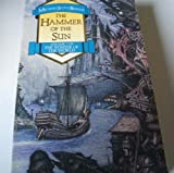 THE HAMMER OF THE SUN (THE WINTER OF THE WORLD) (0708882714) by MICHAEL SCOTT ROHAN
