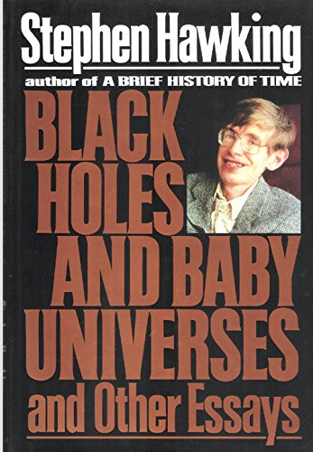 black holes and baby universes and other essays ebook Black holes and baby universes and other essays ebook download summary : size 72,81mb black holes and baby universes and other essays ebook download.