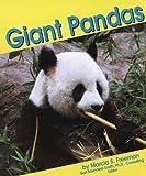 Giant Pandas (Bears) (0736880992) by Freeman, Marcia S.