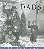 Dads: Just for You (1569065152) by Rose O'Kelly