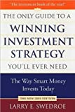 img - for The Only Guide to a Winning Investment Strategy You'll Ever Need (text only) Revised and Updated edition by L. E. Swedroe book / textbook / text book