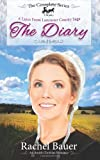 The Diary - The Complete Series: Plain Living; Plain Trouble; Plain Love - A Lines from Lancaster County Saga (Volume 4)