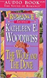 The Wolf and the Dove (Romance Alive/Audio Cassette)