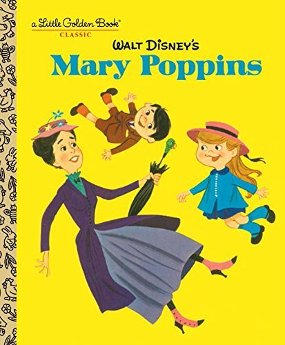 walt-disneys-mary-poppins-disney-classics-little-golden-book-by-annie-north-bedford-2016-01-12