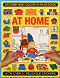 img - for Sticker and Color-in Playbook: At Home: With Over 50 Reusable Stickers book / textbook / text book