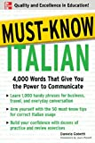 Must-Know Italian: 4,000 Words That Give You the Power to Communicate