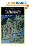 The Travels of Sir John Mandeville (Classics)