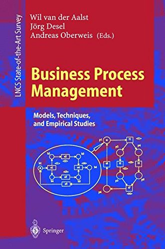 Business Process Management: Models, Techniques, and Empirical Studies (Lecture Notes in Computer Science)