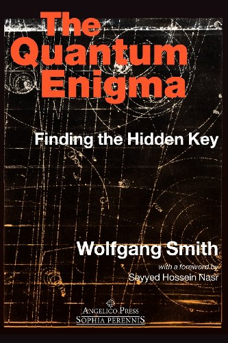 The Quantum Enigma: Finding the Hidden Key 3rd Edition