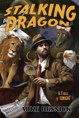 Stalking the Dragon: A Fable of Tonight: A John Justin Mallory Mystery
