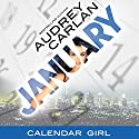 January: Calendar Girl, Book 1 Audiobook by Audrey Carlan Narrated by Summer Morton