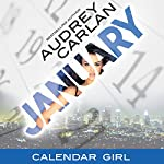 January: Calendar Girl, Book 1 | Audrey Carlan