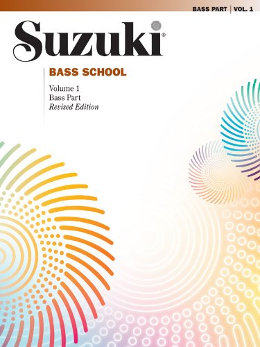 Suzuki Bass School: Bass Part, Vol.1(Suzuki Method Core...