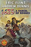 1635: A Parcel of Rogues (Ring of Fire Book 20)