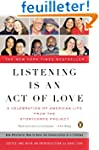 Listening Is an Act of Love: A Celebr...