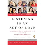 Listening Is an Act of Love: A Celebration of American Life from the StoryCorps Project (Penguin Books for English: Developmental) ~ David Isay