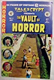 The Vault Of Horror No. 2 November 1991 (Tales From The Crypt Presents, 64 Pages Of Vintage EC Horror!)
