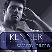 Say My Name: A Stark Novel | [J. Kenner]
