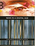 img - for News in a Digital Age : Custom Edition for University of Arizona book / textbook / text book
