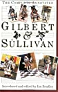 The Complete Annotated Gilbert &amp; Sullivan