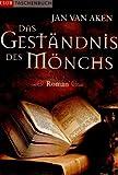 Das Geständnis des Mönchs : Roman.