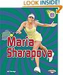 Maria Sharapova (Amazing Athletes (Ha...