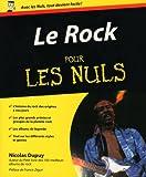 echange, troc Nicolas Dupuy - Le Rock pour les Nuls