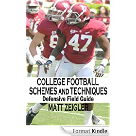 College Football Schemes and Techniques: Defensive Field Guide (English Edition)