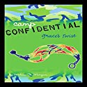 Grace's Twist: Camp Confidential #3 Audiobook by Melissa Morgan Narrated by Lauren Davis