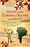 Hotel on the Corner of Bitter and Sweet by Jamie Ford ( 2012 ) Paperback