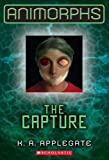 img - for Animorphs #6: The Capture book / textbook / text book