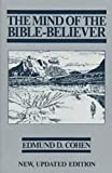img - for By Edmund D. Cohen The Mind of the Bible-Believer (Revised) [Paperback] book / textbook / text book