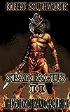 Spartacus II: The Gods Demand Sacrifice (Spartacus Chronicles Book 2)