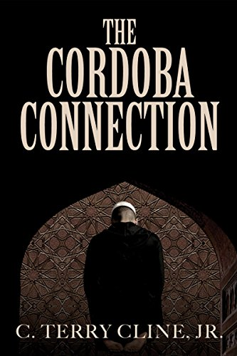 The Cordoba Connection by C. Terry Cline Jr