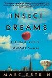Insect Dreams:The Half Life of Gregor Samsa