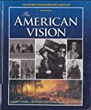 img - for The American Vision, Teacher Wraparound Edition book / textbook / text book