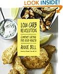 Low Carb Revolution: Comfort Eating f...