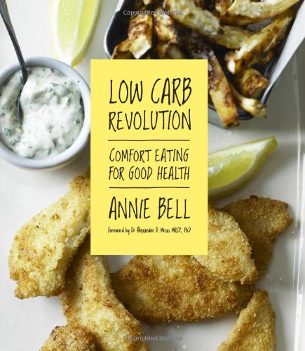 Low Carb Revolution: The Comfort Eating Diet for Good Health
