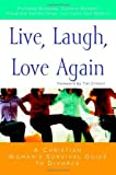 img - for Live, Laugh, Love Again: A Christian Woman's Survival Guide to Divorce by Carla Sue Nelson, Connie Wetzell, Michelle Borquez, Rosalind Spinks-Seay(March 23, 2006) Paperback book / textbook / text book