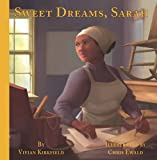 img - for Sweet Dreams, Sarah: From Slavery to Inventor book / textbook / text book