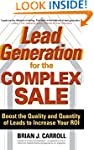 Lead Generation for the Complex Sale:...