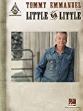 img - for Tommy Emmanuel - Little by Little (Guitar Recorded Versions) book / textbook / text book