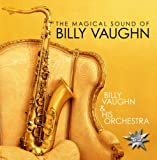 The Magical Sound Of Billy Vaughn VAUGHN