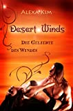 Desert Winds - Die Geliebte des Windes (Teil 2 der Desert Winds Serie)