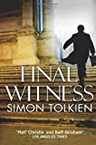 img - for Final Witness by Tolkien, Simon (2011) Paperback book / textbook / text book