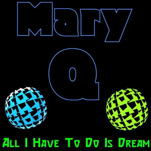 """All I Have To Do Is Dream """"Radio Mix"""""""