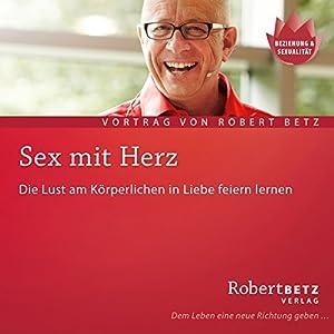 Sex mit Herz Hörbuch