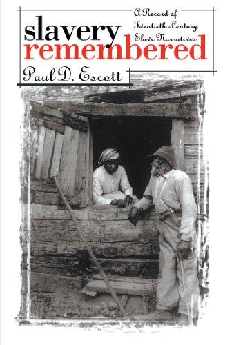 Slavery Remembered: A Record of Twentieth-Century Slave Narratives
